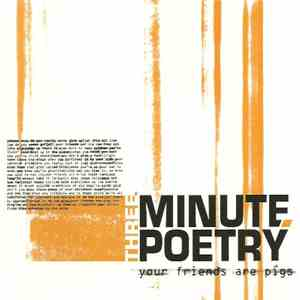 Three Minute Poetry - Your Friends Are Pigs flac album