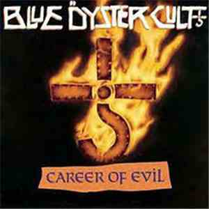 Blue Öyster Cult - Career of Evil (The Metal Years) flac album