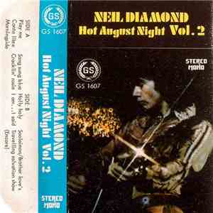 Neil Diamond - Hot August Night Vol.2 flac album