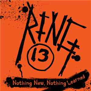 Ring 13 - Nothing New, Nothing Learned flac album