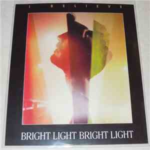 Bright Light Bright Light - I Believe flac album