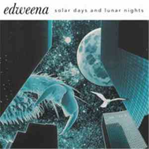 Edweena - Solar Days And Lunar Nights flac album