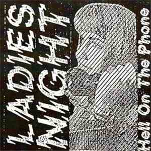 Ladies Night - Hell On The Phone flac album