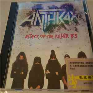 Anthrax - Attack Of The Killer B's flac album
