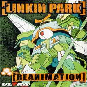 Linkin Park - Reanimation flac album
