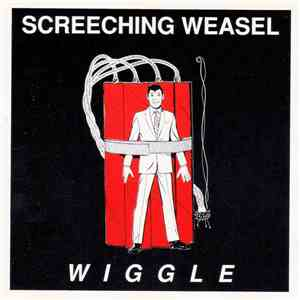 Screeching Weasel - Wiggle flac album