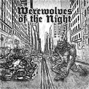 Various - Werewolves Of The Night - Raw Oi! Banned From The City flac album