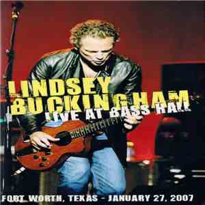 Lindsey Buckingham - Live At Bass Hall flac album