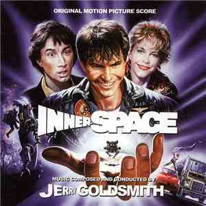 Jerry Goldsmith - Innerspace (Original Motion Picture Score) flac album