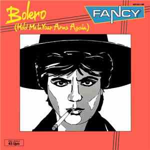 Fancy - Bolero (Hold Me In Your Arms Again) flac album