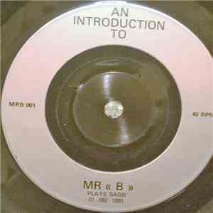 "Mr ""B"" Plays Basie - An Introduction To Mr ""B"" Plays Basie flac album"