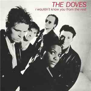 The Doves - I Wouldn't Know You From The Rest flac album