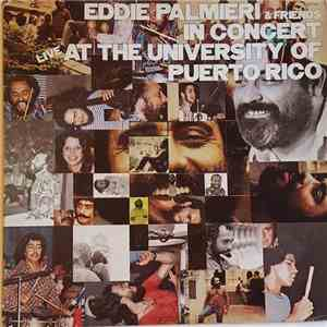 Eddie Palmieri & Friends - In Concert Live At The University Of Puerto Rico flac album