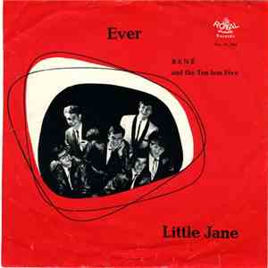 René & The Ten Less Five - Ever / Little Jane flac album