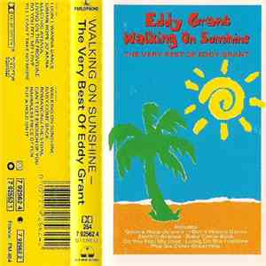 Eddy Grant - Walking On Sunshine - The Very Best Of Eddy Grant flac album