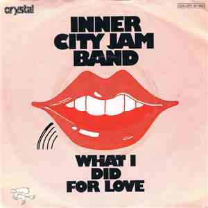 Inner City Jam Band - What I Did For Love flac album