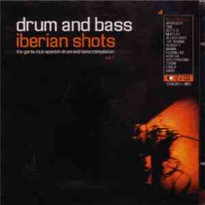 Various - Drum And Bass - Iberian Shots flac album