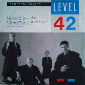 Level 42 - Lessons In Love / Something About You flac album