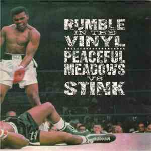 Peaceful Meadows Vs Stink - Rumble In The Vinyl flac album