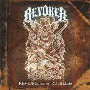 Revoker - Revenge For The Ruthless flac album