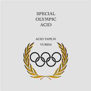 Special Olympic Acid - Acid Tape 01 flac album
