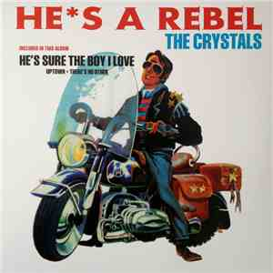 The Crystals - He's A Rebel flac album
