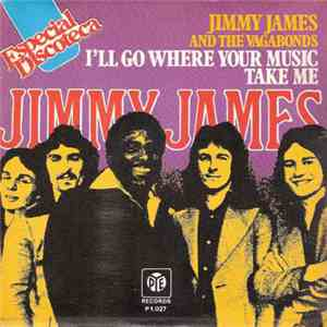 Jimmy James And The Vagabonds - I'll Go Where Your Music Takes Me flac album