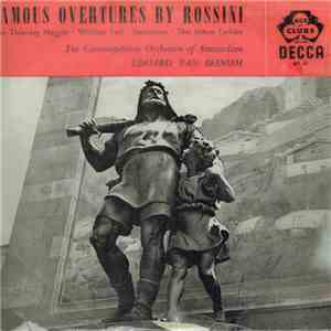Rossini, The Concertgebouw Orchestra Of Amsterdam Conducted By Eduard Van Beinum - Famous Overtures By Rossini flac album