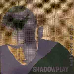 Shadowplay - Nightwood Set-Up flac album