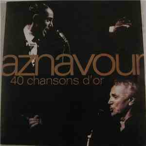 Aznavour - 40 Chansons D'or flac album