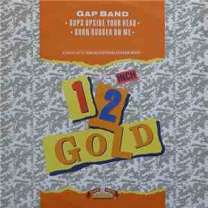 The Gap Band - Oops Upside Your Head / Burn Rubber On Me flac album