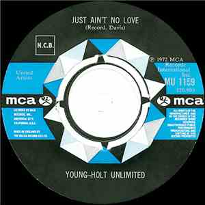 Young Holt Unlimited - Just Ain't No Love / Love Makes A Woman flac album