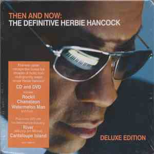 Herbie Hancock - Then And Now: The Definitive Herbie Hancock flac album