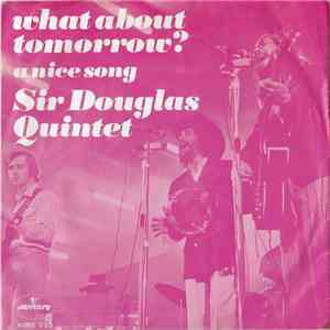Sir Douglas Quintet - What About Tomorrow flac album