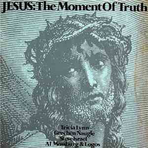 Various - Jesus: The Moment Of Truth flac album