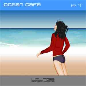 Various - Ocean Café Vol. 1 flac album