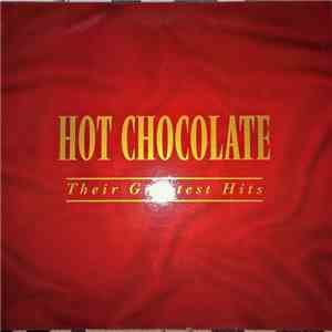 Hot Chocolate - Their Greatest Hits flac album