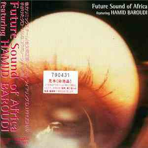 Future Sound Of Africa Featuring Hamid Baroudi - Future Sound Of Africa flac album
