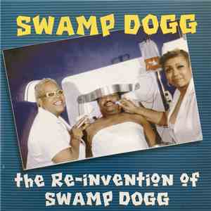 Swamp Dogg - the Re-invention Of Swamp Dogg flac album