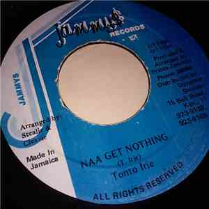 Tonto Irie - Naa Get Nothing flac album