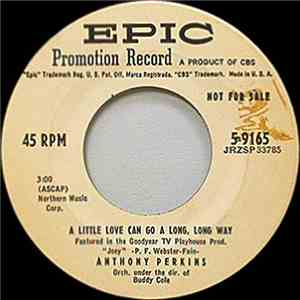 Anthony Perkins - A Little Love Can Go A Long Long Way / If You'll Be Mine flac album