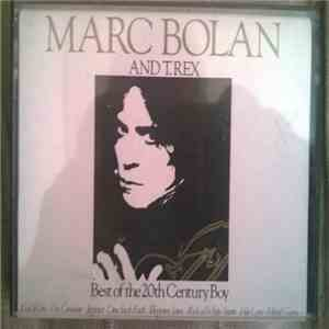 Marc Bolan And T. Rex - Best Of The 20th Century Boy flac album
