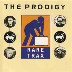 The Prodigy - Rare Trax: The Super Collection flac album