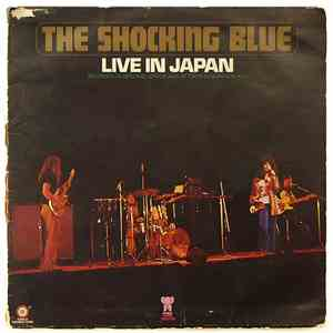 Shocking Blue - Live In Japan flac album