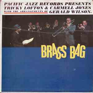 Tricky Lofton & Carmell Jones With The Arrangements Of Gerald Wilson - Brass Bag flac album