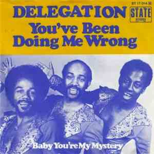Delegation - You've Been Doing Me Wrong / Baby You're My Mystery flac album