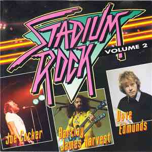 Joe Cocker / Barclay James Harvest / Dave Edmunds - Stadium Rock Volume 2 flac album