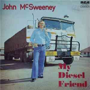 John McSweeney - My Diesel Friend flac album