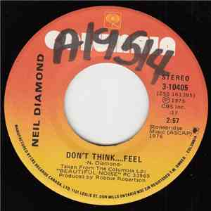 Neil Diamond - Don't Think....Feel / Home Is A Wounded Heart flac album