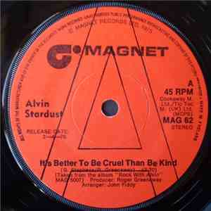 Alvin Stardust - It's Better To Be Cruel Than Be Kind flac album